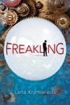 Freakling (Freakling, #1) - Lana Krumwiede
