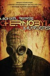 Chernobyl Murders: Book One in the Lazlo Horvath Thriller Series - Michael Beres