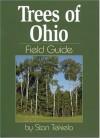 Trees of Ohio Field Guide - Stan Tekiela