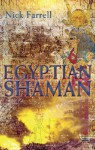 Egyptian Shaman - Nick Farrell