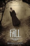 The Fall - Bethany Griffin