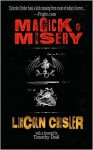 Magick and Misery - Lincoln Crisler