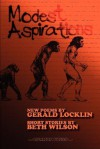 Modest Aspirations - Gerald Locklin, Beth Wilson