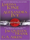 Supernatural (MP3 Book) - Larissa Ione, G.A. Aiken, Jacquelyn Frank, Justine Eyre