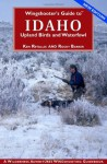 Wingshooter's Guide to Idaho - Ken Retallic, Rocky Barker