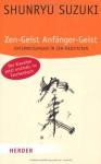 Zen Geist, Anfänger Geist - Shunryu Suzuki