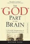 "The ""God"" Part of the Brain - Matthew Alper"