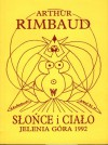 Słońce i ciało - Arthur Rimbaud