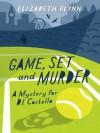 Game, Set and Murder (DI Costello) - Elizabeth Flynn