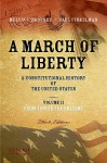 A March of Liberty: A Constitutional History of the United States, Volume 2, from 1898 to the Present - Melvin I. Urofsky, Paul Finkelman