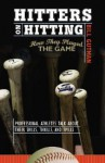 Hitters on Hitting: How They Played the Game Professional Athletes Talk about Their Skills, Thrills and Spills - Bill Gutman