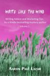 Write like the Wind, Volume 3 - Aaron Paul Lazar