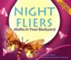Night Fliers: Moths in Your Backyard - Nancy Loewen, Brandon Reibeling