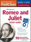 McGraw-Hill's Podclass Romeo & Juliet Study Guide [With Booklet] - Anthony Armstrong, Jane Mallison, Anthony Armstrong, Mallison Jane