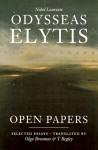 Open Papers - Odysseus Elytis, Olga Broumas, T. Begley, T Begley