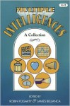 Multiple Intelligences: A Collection - James Bellanca, James A. Bellanca