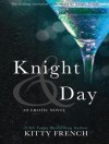 Knight and Day - Kitty French, Claire Wexford