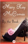By the Book - Mary Kay McComas