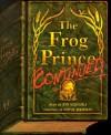 Frog Prince Continued - Jon Scieszka, Steve Johnson