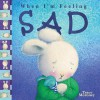 When I'm Feeling Sad - Trace Moroney