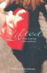 Lifted. Hilary Freeman - Hilary Freeman