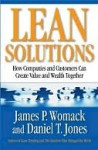 Lean Solutions: How Companies and Customers Can Create Value and Wealth Together - James P. Womack, Daniel T. Jones