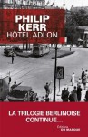 Hôtel Adlon (Grands Formats) (French Edition) - Philip Kerr