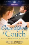 Once Upon a Couch: Book One of the Paranormal Practice Series (Crimson Romance) - Kristine Overbrook