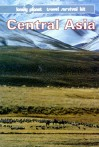 Central Asia: Travel Survival Kit - Lonely Planet, John Noble, Andrew Humphreys, John King