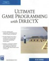 Ultimate Game Programming with DirectX [With CDROM] - Allen Sherrod