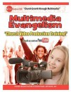 Church Growth Through Multimedia Multimedia Evangelism - Ron Jones