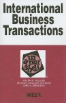 International Business Transactions in a Nutshell (In a Nutshell (West Publishing)) - Ralph H. Folsom, Michael Wallace Gordon, John A. Spanogle Jr.