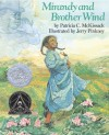 Mirandy and Brother Wind (Dragonfly Books) - Patricia C. McKissack, Jerry Pinkney