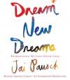 Dream New Dreams: Reimagining My Life After Loss (Audio) - Jai Pausch, Amanda Carlin