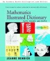 Mathematics Illustrated Dictionary: Facts, Figures And People, Including The New Math - Jeanne Bendick, Marcia Levin