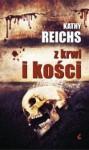 Z krwi i kości - Kathy Reichs