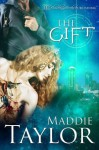 The Gift - Maddie Taylor