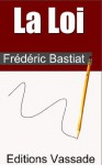La Loi - Frédéric Bastiat
