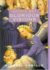 Gothic Art: Glorious Visions (Perspectives) - Michael Camille