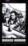Badass Horror - Gerard Brennan, Michael Hemmingson, Garry Douglas Kilworth, Gord Rollo