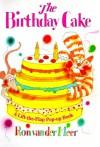 The Birthday Cake - Ron Van Der Meer
