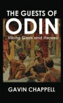 The Guests of Odin - Gavin Chappell