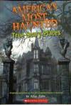 America's Most Haunted: True Scary Places - Allan Zullo