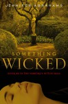 Something Wicked (Vampire's Witch Saga, #4) - Jennifer Abrahams
