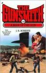 The Gunsmith #248: A Man of the Gun - J.R. Roberts