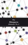 The Sleepers Almanac No. 6 - Zoe Dattner, Louise Swinn, Eric Yoshiaki Dando