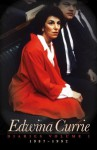Edwina Currie: Diaries 1987-1992 - Edwina Currie