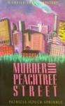 Murder on Peachtree Street - Patricia Sprinkle
