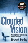 Clouded Vision - Linwood Barclay