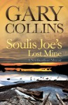Soulis Joe's Lost Mine - Gary Collins, Clint Collins